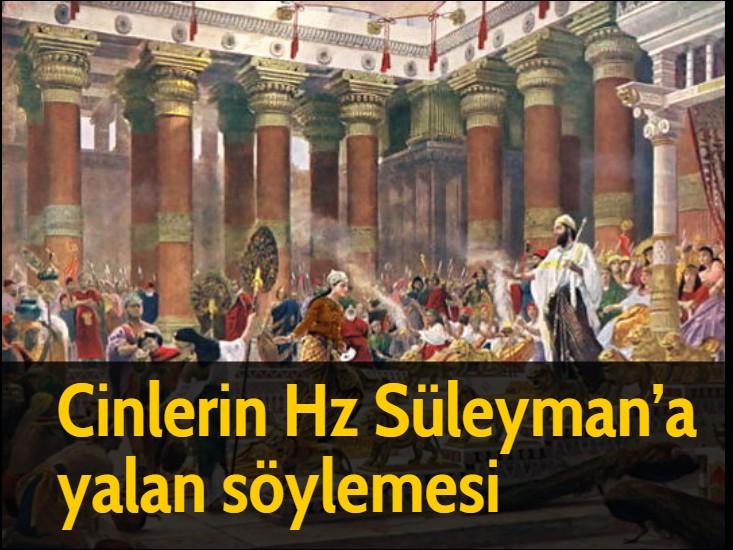 Cinlerin Hz Süleyman'a yalan söylemesi