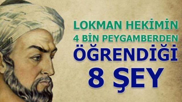 Lokman Hekim'in 4.000 bin peygamberden öğrendiği 8 şey