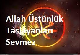 Hz Muhammed ''Allah Üstünlük Taslayanları Sevmez''