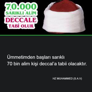 Deccale tabii olacak 70.000 sarıklı alim