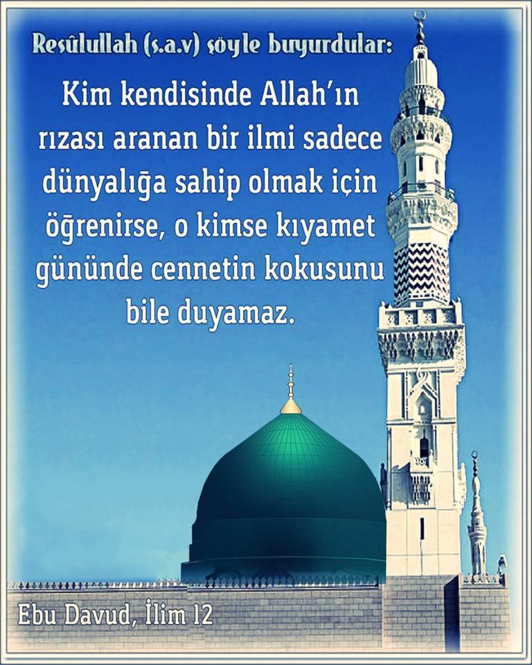 Hz Muhammed ''Dini ilmi, dünyalık elde etmek için kullananlar''