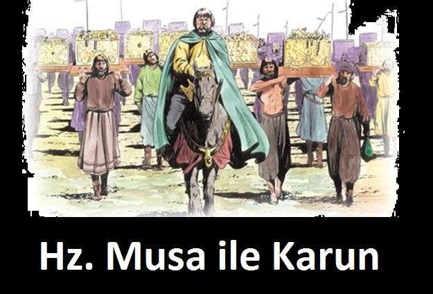 Hz. Musa ile Karun