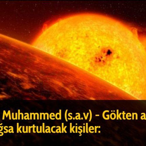 Hz Muhammed (s.a.v) - Gökten ateş yağsa kurtulacak kişiler: