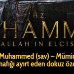 Hz Muhammed (sav) - Mümin ve Münafığı ayırt eden dokuz özellik