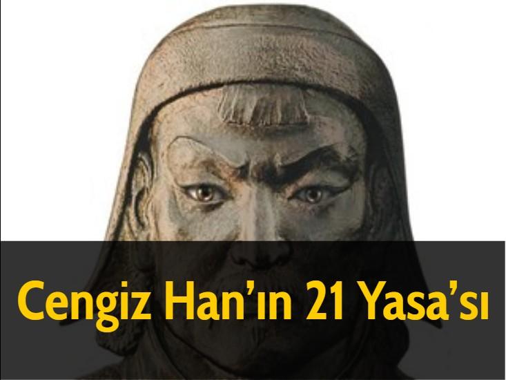 Cengiz Han'ın 21 Yasa'sı