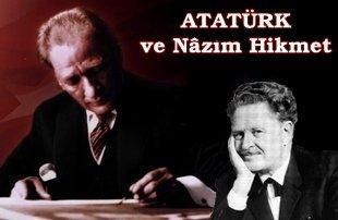 Atatürk'ün Nazım Hikmet hakkındaki sözleri