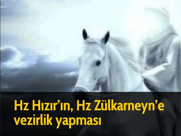 Hz Hızır'ın, Hz Zülkarneyn'e vezirlik yapması