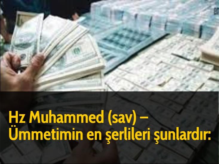 Hz Muhammed (sav) – Ümmetimin en şerlileri şunlardır: