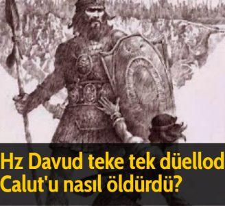 Hz Davud teke tek düelloda Calut'u nasıl öldürdü?