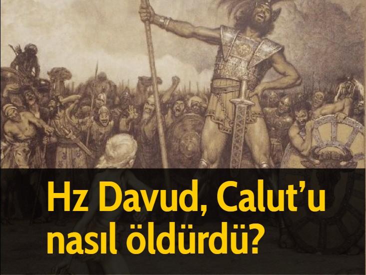 Hz Davud, Calut'u nasıl öldürdü?