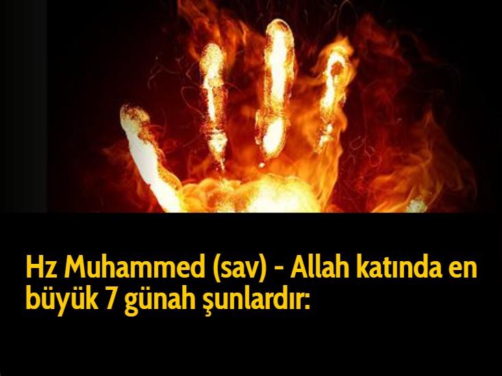 Hz Muhammed (sav) - Allah katında en büyük 7 günahşunlardır: