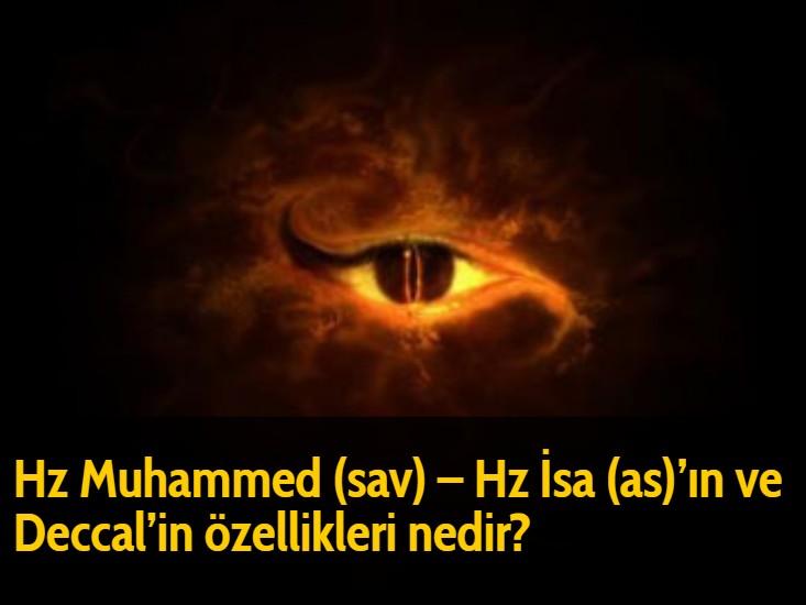 Hz Muhammed (sav) – Hz İsa (as)'ın ve Deccal'in özellikleri nedir?