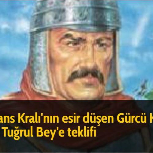Bizans Kralı'nın esir düşen Gürcü Kralı için Tuğrul Bey'e teklifi