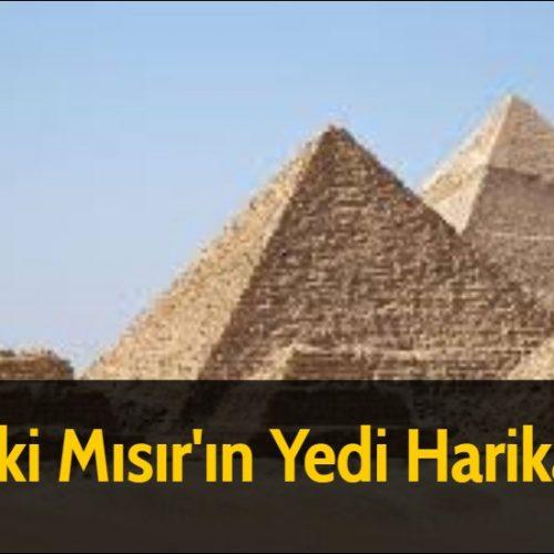 Eski Mısır'ın Yedi Harikası