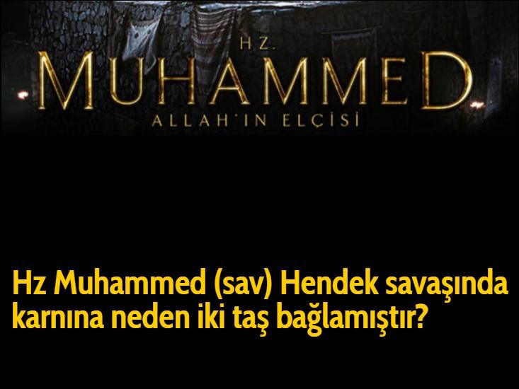 Hz Muhammed (sav) Hendek savaşında karnına neden iki taş bağlamıştır?