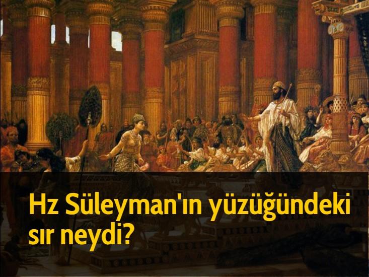 Hz Süleyman'ın yüzüğündeki sır neydi?