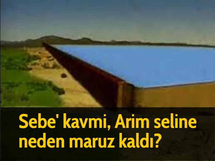 Sebe' kavmi, Arim seline neden maruz kaldı?